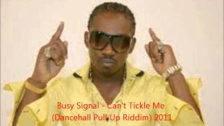 Watch Busy Signal Cant Tickle Me video