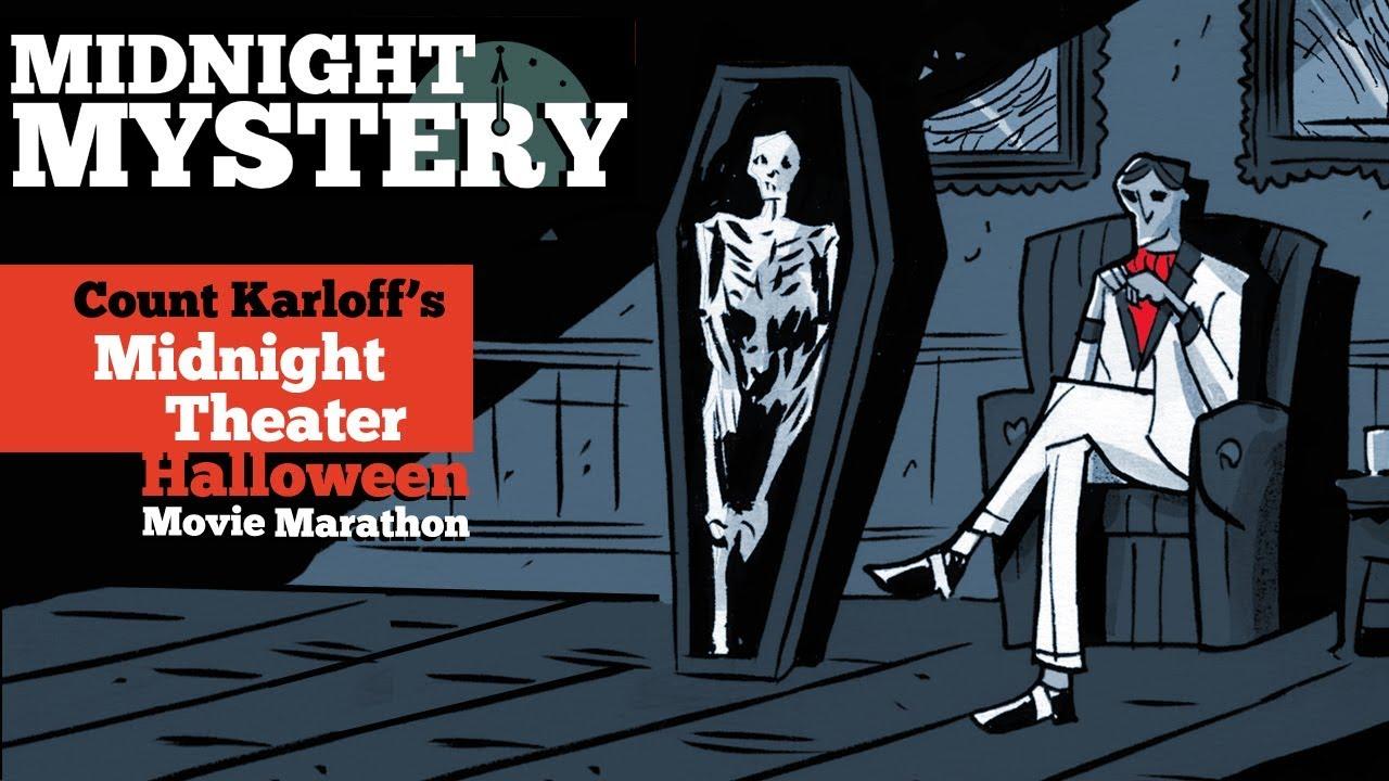 """count karloff""""s midnight theater halloween movie marathon - youtube"""