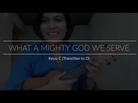 What A Mighty God We Serve Chords By Church Hymns Worship Chords