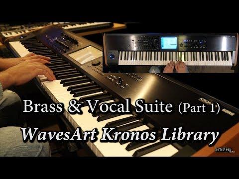 WavesArt Brass & Vocal Suite Kronos EXs Library (Part 1)