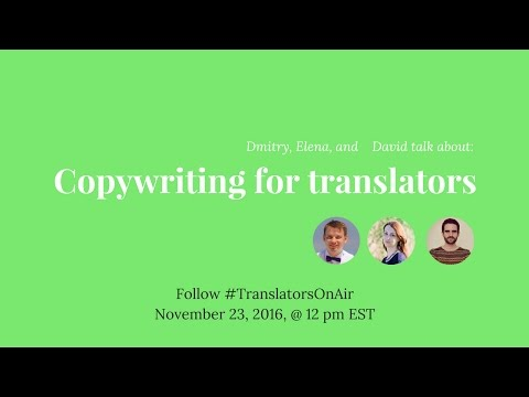 #TranslatorsOnAir Copywriting for translators feat  @dmiralles cl