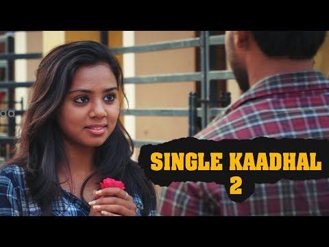 Single Kadhal 2 - A Valentine Day Special Shortfilm for Single Boys