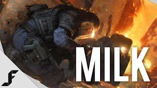 MILK - Rainbow Six Siege