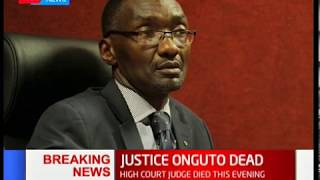 BREAKING NEWS; High Court Judge Joseph Onguto dies after collapsing at Parkalnds Sports Club