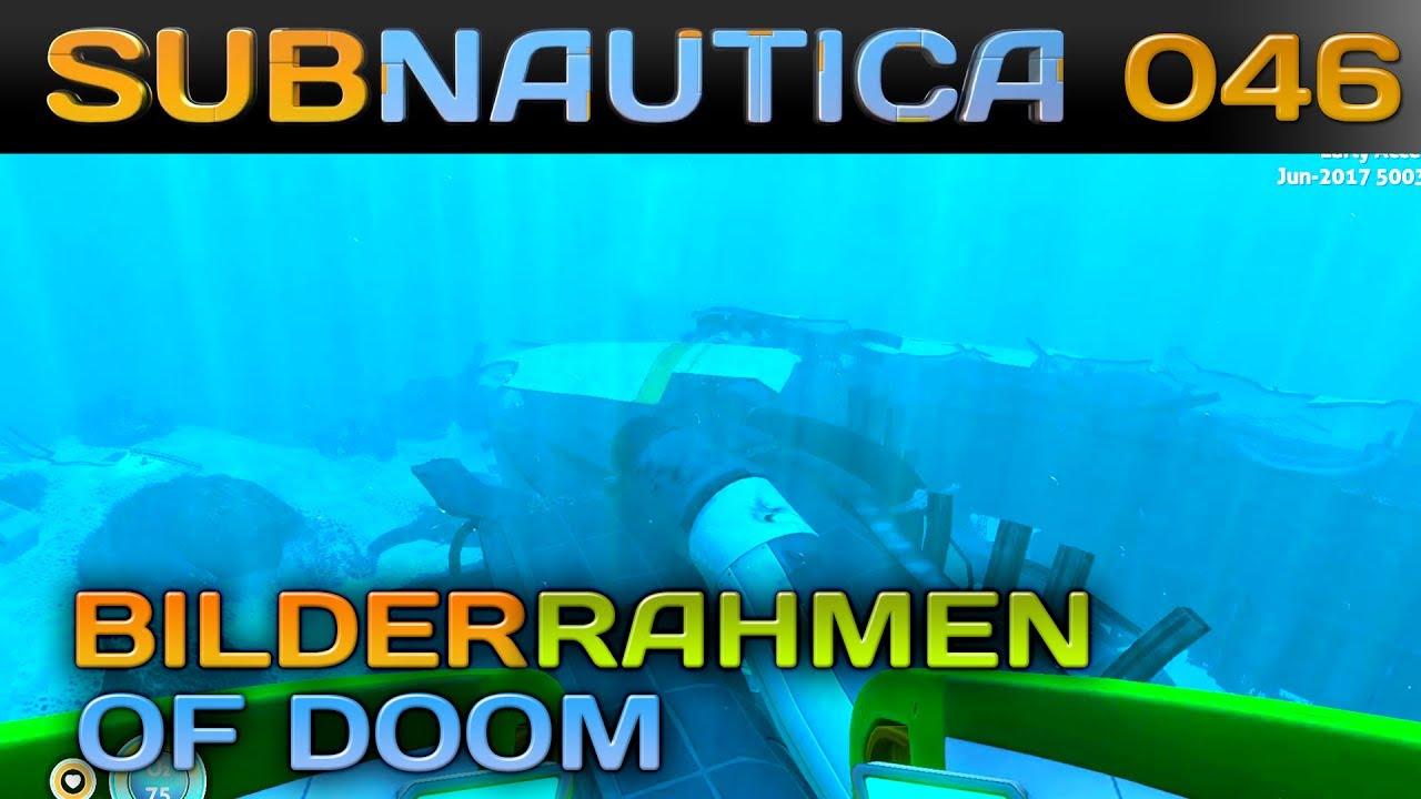 🌊 SUBNAUTICA [046] [Bilderrahmen of DOOM!] Let\'s Play Gameplay ...