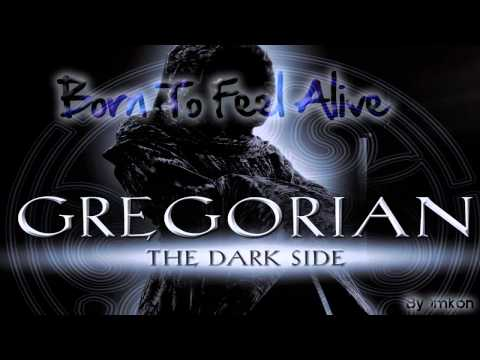 Gregorian - Born To Feel Alive