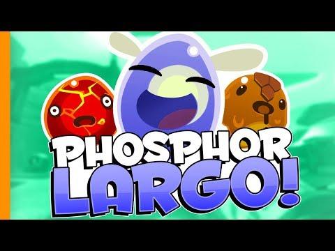 PHOSPHOR LARGO // Slime Rancher - Part 7