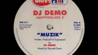 DJ Demo & Slipmatt - Happy Rollers 2 - Muzik [UNI011 A]