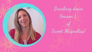 My takeaways on Netflix's Sweet Magnolias