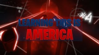 LEARNING THIS IS AMERICA ON HARD!!!