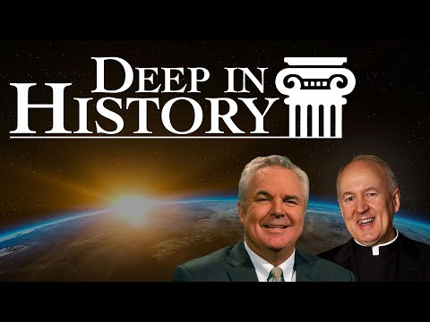 We Know of God Because He Told Us - Deep in History, Ep. 26
