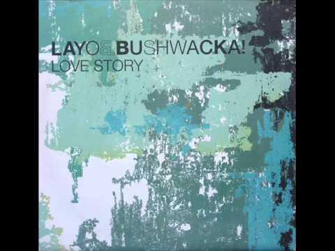 Layo & Bushwacka! - Love Story (Tim Deluxe Remix)