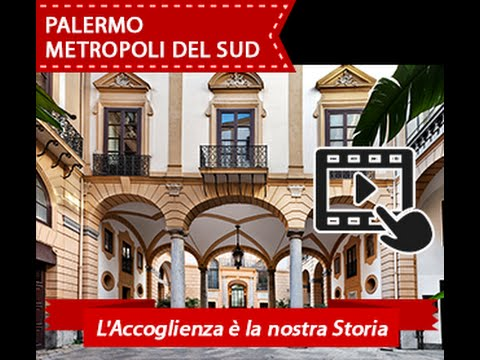 PALERMO METROPOLI DEL SUD Hospitality is our history
