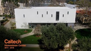 California Institute of Technology: Hameetman Center Time-Lapse