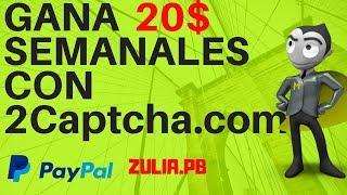 2CAPTCHA GANA 20$ SEMALES REVOLVIENDO CAPTCHAS