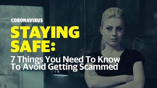 7 Coronavirus Scams Online from Ex-Secret Service Agent Evy Poumpouras | Staying Safe