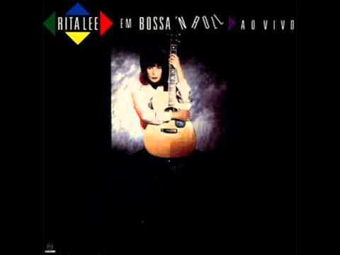 Baila Comigo - Rita Lee Em Bossa 'N Roll Ao Vivo (1991)