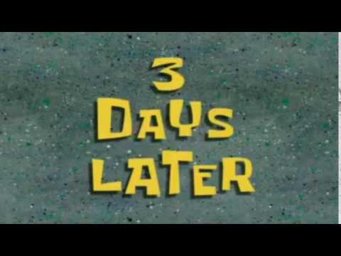 3 Days Later | SpongeBob Time Card #74