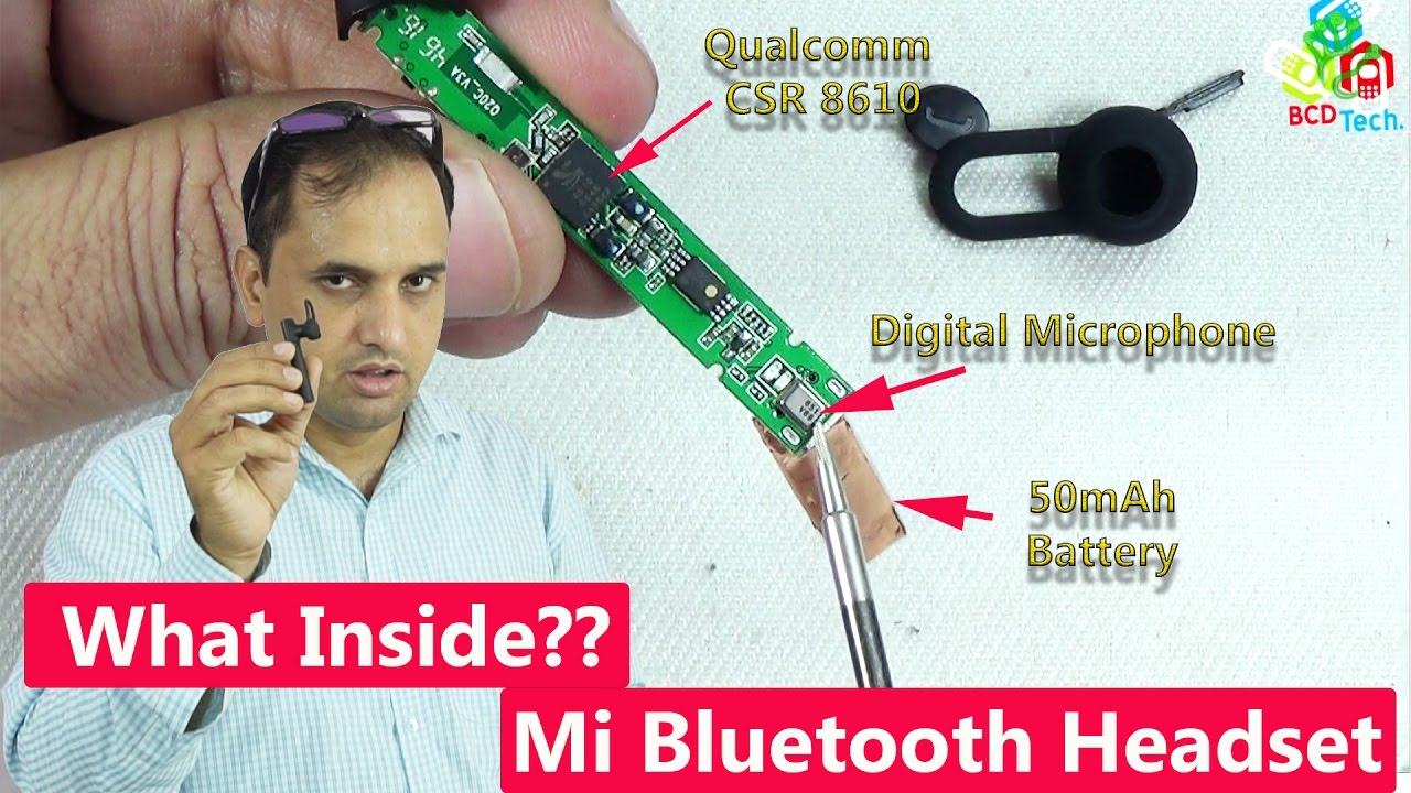 What Inside A Mi Bluetooth Headset Qualcomm Chipset