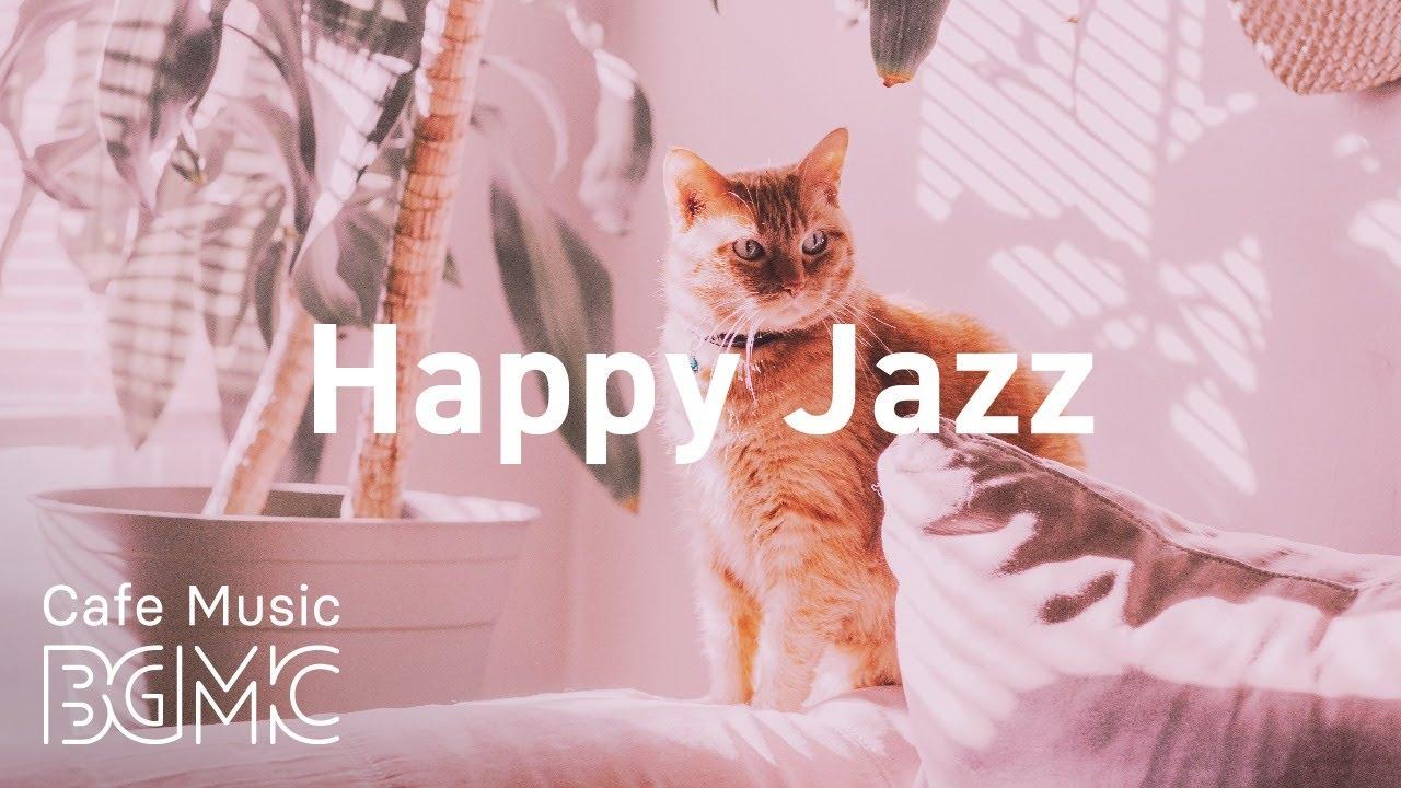 Happy Jazz: Sunny Jazz & Bossa Nova Music — Relax Coffee Jazz for Happy Spring Mood at Home