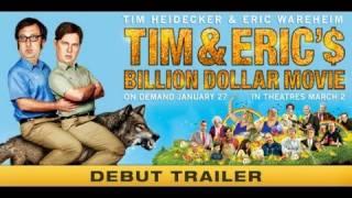 Tim & Eric's Billion Dollar Movie Trailer