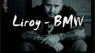 Liroy- BMW (Kolysanka dla przyjaciol)