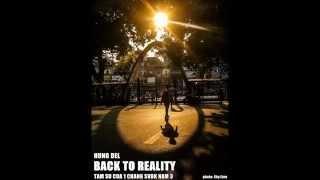 ✔ [Rap] Tâm sự của 1 chàng SV BK năm 3 ( Back To Reality) - Hưng Del