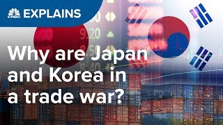 Why are Japan and Korea in a trade war? | CNBC Explains