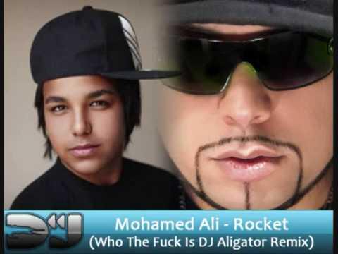 Mohamed Ali - Rocket (Who The Fuck Is DJ Aligator Remix) **FULL**