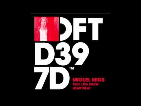 Miguel Migs featuring Lisa Shaw 'Heartbeat' (Migs Deep Salted Dub)