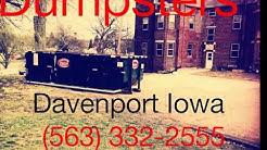 (563) 332-2555 Junk Dumpsters Quad Cities