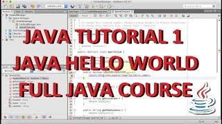 Lecture 1: Java Hello World - Intro to Java Programming From Beginner To Advanced - Part 1