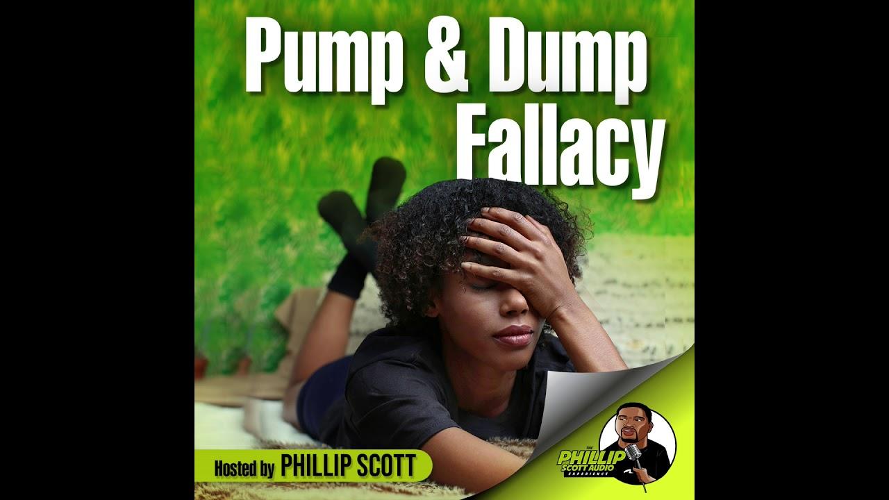 Pump & Dump Fallacy