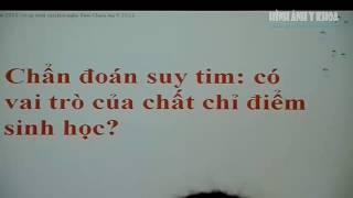 Điều trị suy tim, PGS TS Phạm Nguyễn Vinh