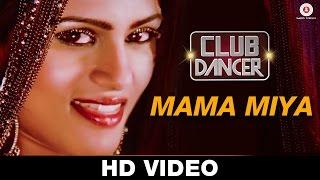 Mama Miya – Club Dancer | Sunidhi Chauhan | Sunjoy Basu | Rajbir Singh, Ni …
