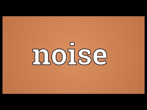 Noise Meaning