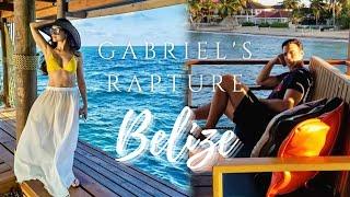 Gabriel's Rapture in Belize [Behind the scenes]