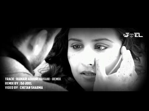DJ Joel - Humari Adhuri Kahani | Video Promo