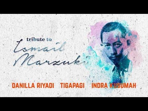 Tribute To Ismail Marzuki - Danilla, TigaPagi, Indra Kusumah @Kamar Ismail Concert