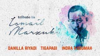 Baixar Tribute To Ismail Marzuki - Danilla, TigaPagi, Indra Kusumah @Kamar Ismail Concert