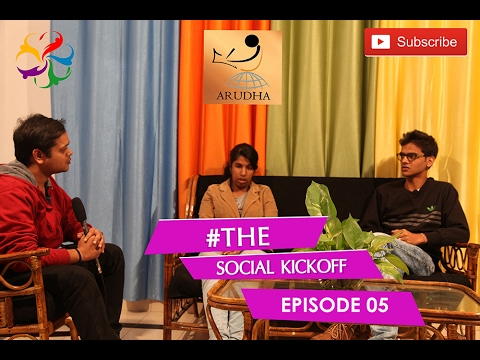 #thesocialkickoff | Episode 05 | Arudha