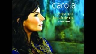 Stilla natt  - Carola