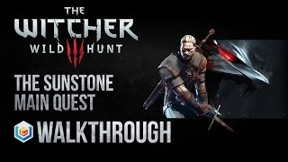 The Witcher 3 Wild Hunt Walkthrough The Sunstone Main Quest Guide Gameplay/Let