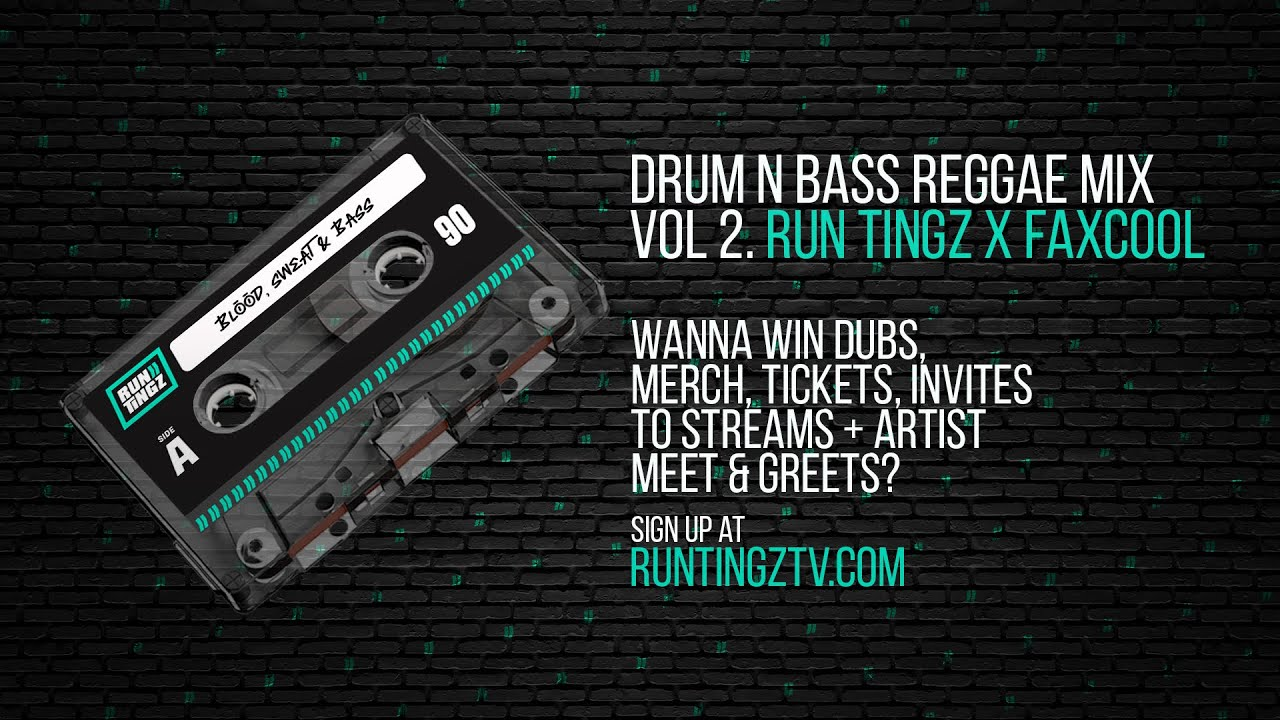 DRUM AND BASS - REGGAE MiX {VOL.2} (Run Tingz TV x Faxcool)