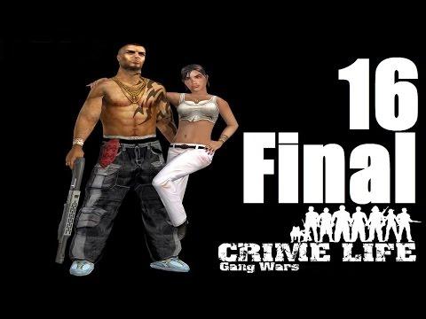 Давайте играть в Crime Life: Gang Wars часть 16[Финал]