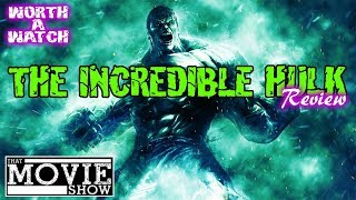 The Incredible Hulk Movie Review 2008