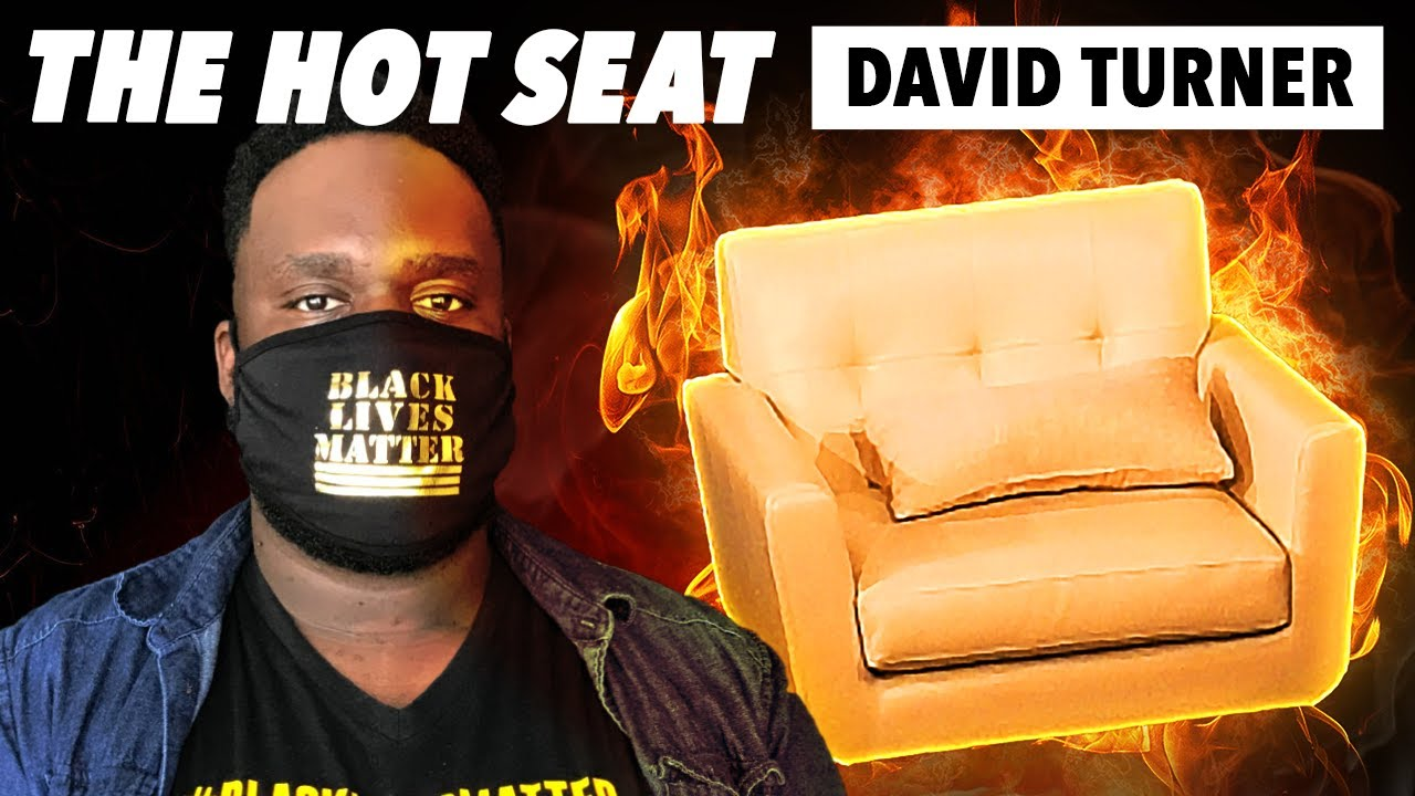 THE HOT SEAT with David Turner!