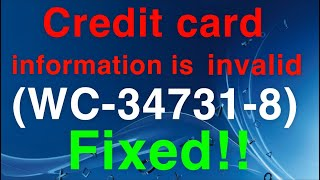 PS4 (WC-34731-8) Error Code Credit card information is invalid EASY FIX!
