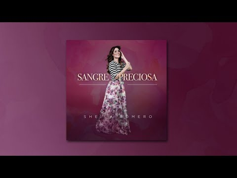 Sheila Romero - Preciosa Sangre (Álbum completo)