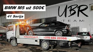 UBR Team: BMW M5 už 500€ (41 serija)